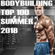 Various Artists - Bodybuilding Top 100 Summer 2018