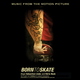 Various Artists Born to Skate - Music From The Motion Picture