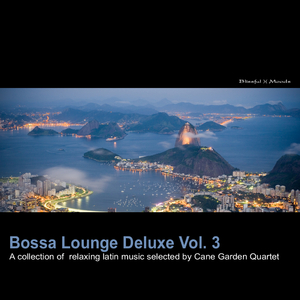 Various Artists - Bossa Lounge Deluxe Vol.3  (Blissful Moods)