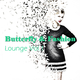 Various Artists - Butterfly & Fashion - Lounge, Vol. 1