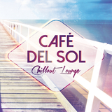 Café Del Sol: Chillout Lounge by Various Artists mp3 download