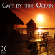Various Artists Cafe By the Ocean