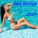 Cafe Chillout: Lounge del Mar 2017 by Various Artists mp3 download