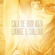 Various Artists Cala de Boix Ibiza - Lounge & Chillout