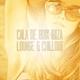 Various Artists Cala de Boix Ibiza Lounge & Chillout
