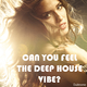 Various Artists - Can You Feel the Deep House Vibe?