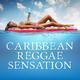 Various Artists Caribbean Reggae Sensation