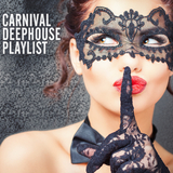 Carnival Deehouse Playlist by Various Artists mp3 download