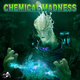 Various Artists - Chemical Madness