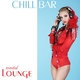 Various Artists Chill Bar Essential Lounge