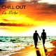 Various Artists Chill Out: La Noche