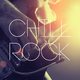 Various Artists Chill Rock