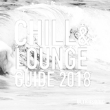 Chill and Lounge Guide 2018 by Various Artists mp3 download