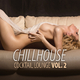 Various Artists Chillhouse Cocktail Lounge, Vol. 2