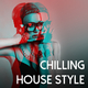 Various Artists - Chilling House Style