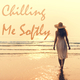 Various Artists - Chilling Me Softly
