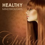 Chillout - Healthy Mindthoughts by Various Artists mp3 download