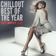 Various Artists - Chillout Best of the Year 2017