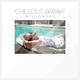 Various Artists Chillout Break Best Lounge Traxx