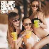 Chillout Cocktail Summer 2015 by Various Artists mp3 download