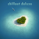 Various Artists Chillout De Luxe