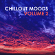 Various Artists - Chillout Moods, Vol. 2