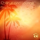 Various Artists Chillout and Lounge Tracks Vol 3