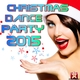 Various Artists Christmas Dance Party 2015