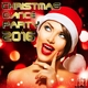 Various Artists Christmas Dance Party 2016
