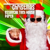 Christmas Essential Tech House Party by Various Artists mp3 download