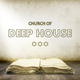 Various Artists - Church of Deep House