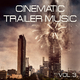 Various Artists - Cinematic Trailer Music, Vol. 3
