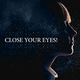 Various Artists - Close Your Eyes!