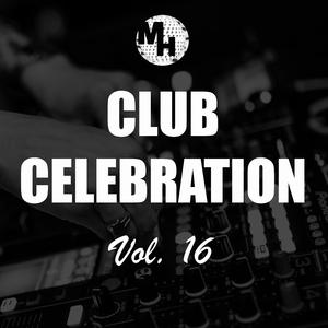 Various Artists - Club Celebration, Vol. 16 (Main Hall Sounds)