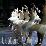 Clubbers At Work Vol.03 by Various Artists mp3 download