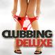 Various Artists - Clubbing Deluxe