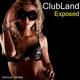 Various Artists Clubland Exposed