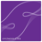 Consciousness of Ibiza by Various Artists mp3 download