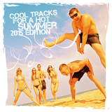 Cool Tracks for a Hot Summer 2015 Edition by Various Artists mp3 download