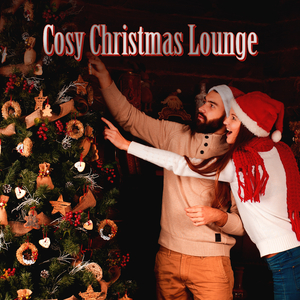 Various Artists - Cosy Christmas Lounge (We Love To Lounge)
