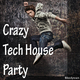 Various Artists - Crazy Tech House Party