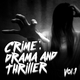Various Artists - Crime Drama and Thriller, Vol. 1