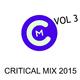 Various Artists - Critical Mix 2015, Vol. 3
