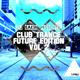 Various Artists - DJ Sakin Presents: Club Trance Future Edition, Vol. 2