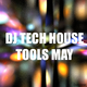 Various Artists - DJ Tech House Tools May