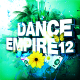 Dance Empire 12 by Various Artists mp3 download