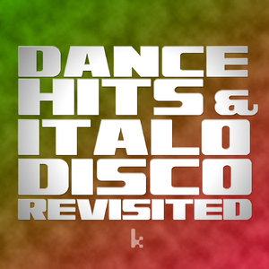 Various Artists - Dance Hits & Italo Disco Revisited (Kutmusic)