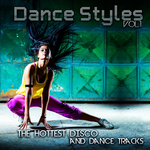 Various Artists - Dance Styles, Vol. 1(The Hottest Disco and Dance Tracks) (Khb Music)