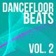 Various Artists Dancefloor Beats, Vol. 2