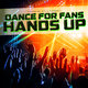 Various Artists - Dance for Fans Hands Up